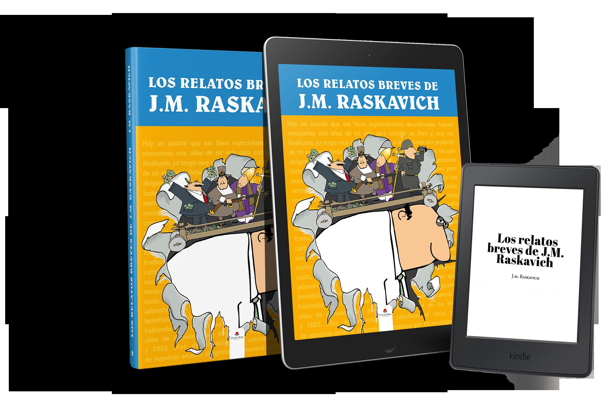 Mejores libros relatos 2020 -Los Relatos Breves de JM Raskavich -Libro y EBook